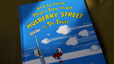 And to Think That I Saw It on Mulberry Street is one of six Dr Seuss books that will no longer be published.