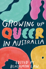 Growing Up Queer in Australia.
