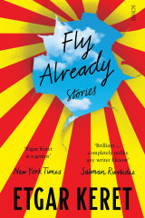 Fly Already by Etgar Keret.