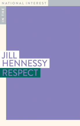 Respect by Jill Hennessy.