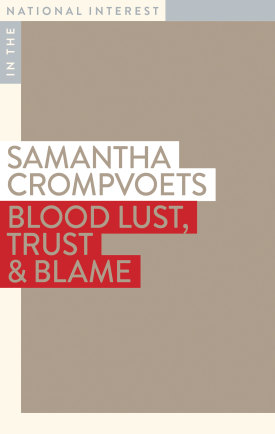 Blood Lust, Trust & Blame by SamanthaCrompvoets.