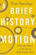 A Brief History of Motion by Tom Standage.