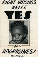 A poster for the 1967 Referendum.