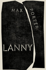 Max Porter's Lanny is his second novel after the acclaimed Grief is the Thing with Feathers.