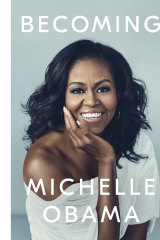 Becoming, by Michelle Obama, details the former first lady's journey to, and her time in, the White House.