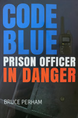 Perham's book exposing the mental and physical dangers prison officers face.