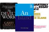 The Devil's Work by Garry Linnell;An Island by Karen Jennings;Top Blokes by Lech Blaine (Quarterly Essay).