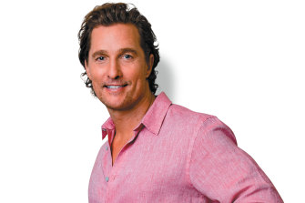 You know the actor Matthew McConaughey?