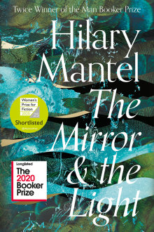 The Mirror and the Light, Hilary Mantel, Fourth