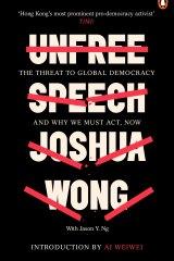 <i>Unfree Speech</i> by Joshua Wong with Jason Y. Ng.
