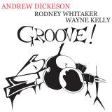 Andrew Dickeson's Groove! album cover.