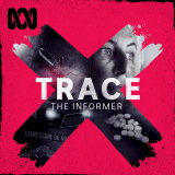 Gobbo had listened to the first series of Trace, which made her feel comfortable to tell her story.