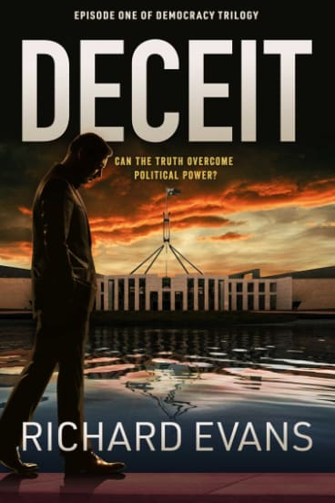 Deceit, by Richard Evans, Simon and Schuster, $29.99.