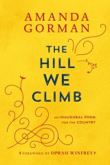 An English publication of The Hill We Climb, by Amanda Gorman.