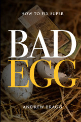 The cover of Bad Egg by Andrew Bragg.