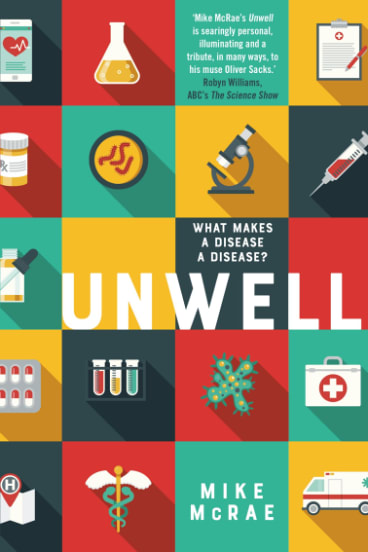Unwell by Mike McRae.