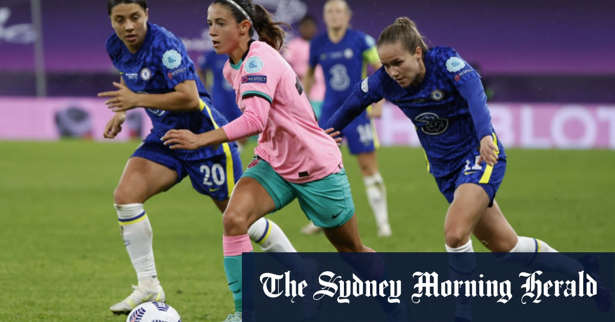 Kerr's Chelsea humbled by Barcelona in Women's Champions League final – Sydney Morning Herald