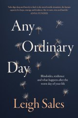 Any Ordinary Day is Leigh Sales' third book.