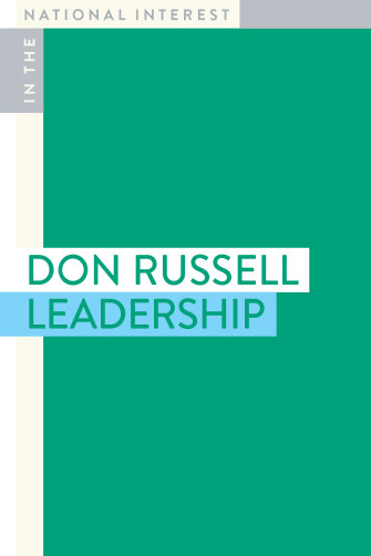 Leadership by Don Russell is published by Monash University Press.