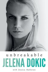 The cover of Jelena Dokic's book Unbreakable.