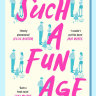 'Such a Fun Age' is a lesson in how good intentions can backfire
