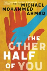<i>The Other Half of You</i> byMichael Mohammed Ahmad.