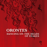 Orontes' Dancing on the Heads of Snakes album cover.