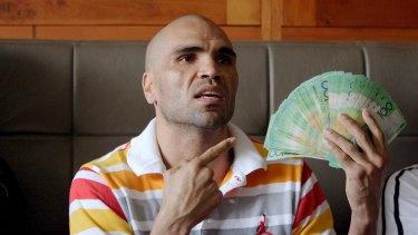 Show me the money: Anthony Mundine in 2007.