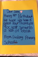 The note inside the birthday card made by Giralang Primary students for Rat of Tobruk John Fleming.