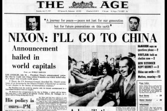 "July 1971: US president Richard Nixon announces he'll go to China, and Australian prime minister Billy McMahon performs an immediate volte-face, declaring ""his policy is ours""."