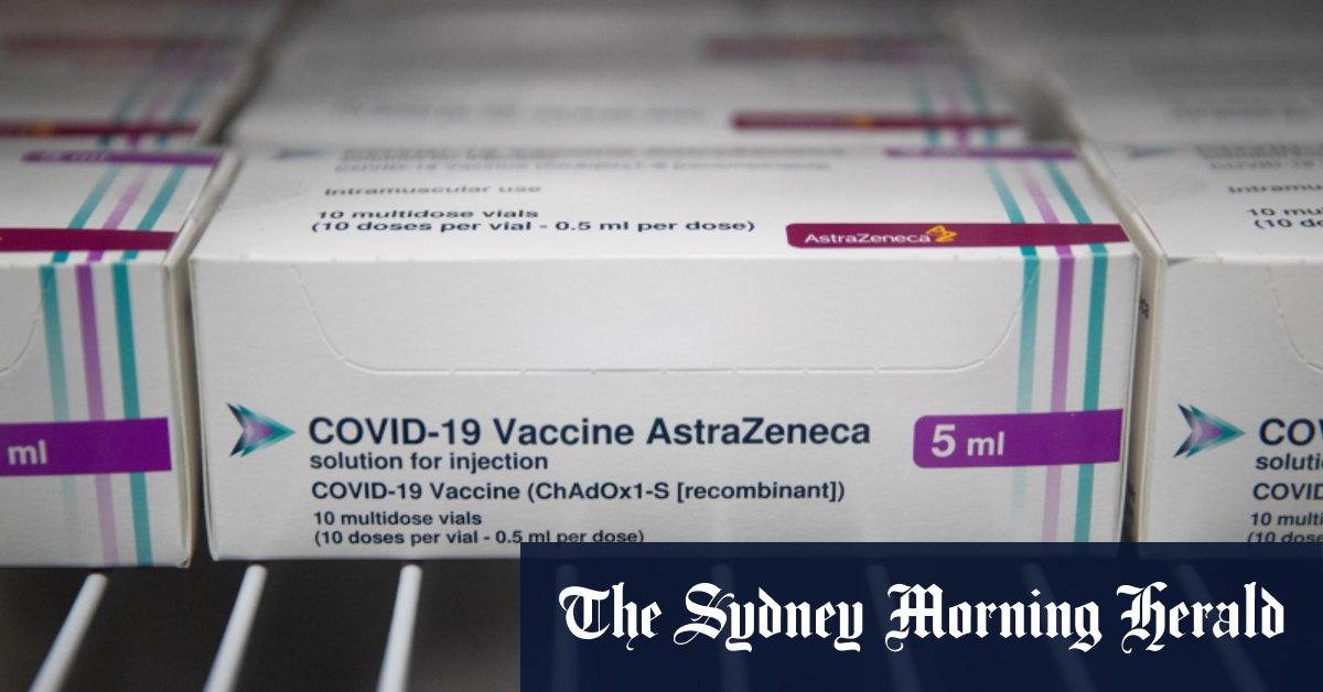 Australia asks EU to review blocking of AstraZeneca vaccine shipment – Sydney Morning Herald