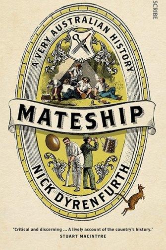"""Gambling and drinking became wildly popular,"" writes Nick Dyrenfurth in <i>Mateship</i>."