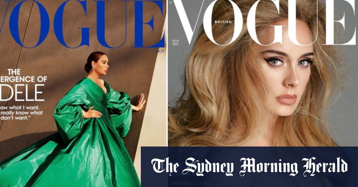 Eight things you need to know from Adele's two Vogue cover stories - Sydney Morning Herald
