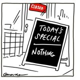 Today's special .... nothing.