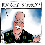"""A cartoon by Matt Golding after readers wrote about Scott Morrison's use of the expression, """"How good is ..."""""""