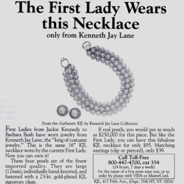 A Kenneth Jay Lane ad circa 1990. Lane is said to have designed Barbara Bush's trademark faux pearls especially for her husband's inauguration.