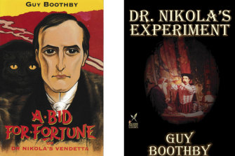 Twp popular titles, <i>A Bid for Fortune</i> and <i>Dr Nikola's Experiment</i>, by Guy Newell Boothby.