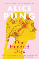 <i>One Hundred Days</i> by Alice Pung