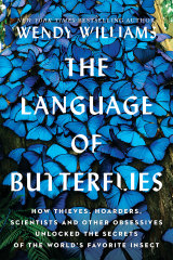 The Language of Butterflies by Wendy Williams.