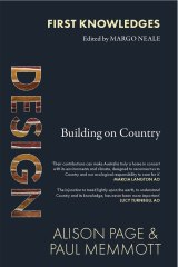<i>Design. Building on Country</i>by Alison Page & Paul Memmott