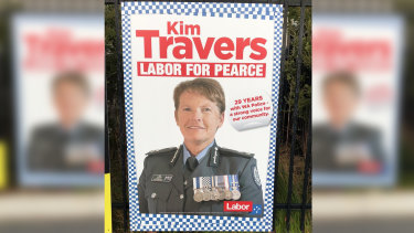 Labor's candidate for Pearce Kim Travers has been criticised by WA's Police Commissioner over this campaign poster.