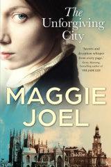 The Unforgiving City by Maggie Joel.