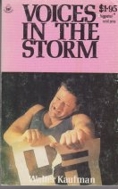 Voices in the Storm by Walter Kaufmann.