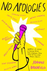 No Apologies examines the double standards and other obstacles faced by female comedians.