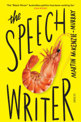 <i>The Speechwriter</i> by Martin McKenzie-Murray