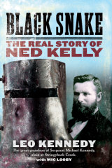 Leo Kennedy's book on the myth of Ned Kelly.
