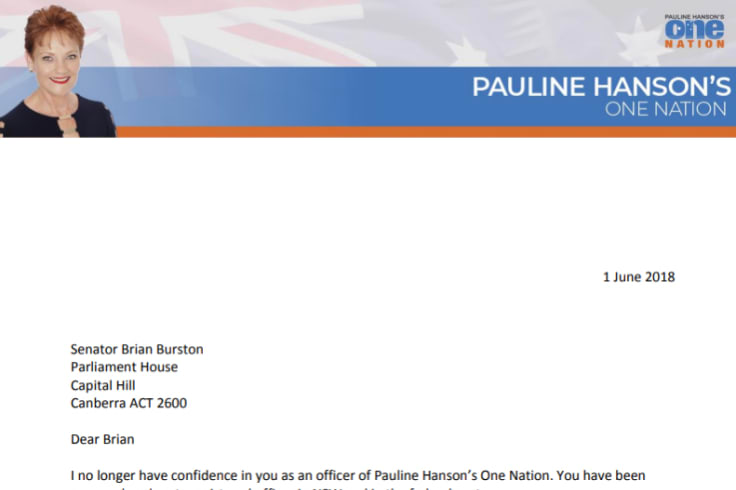 One Nation leader Pauline Hanson has written to Brian Burston, asking him to vacate his Senate seat.