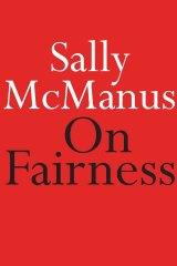 <i>On Fairness</i> by Sally McManus.