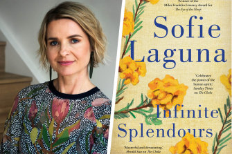 "Sofie Laguna's latest novel Infinite Splendours was described as ""infinitely brilliant"" by Craig Silvey."