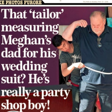 The cover of the Mail on Sunday showing Thomas Markle, Meagan Markle\'s father, being fitted for a suit.